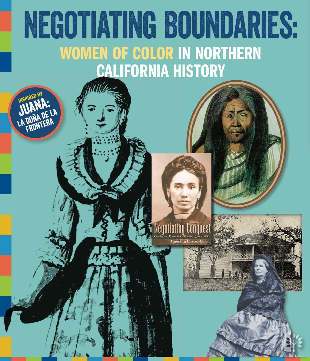 Symposium - Negotiating Boundaries: Women of Color in Northern California History