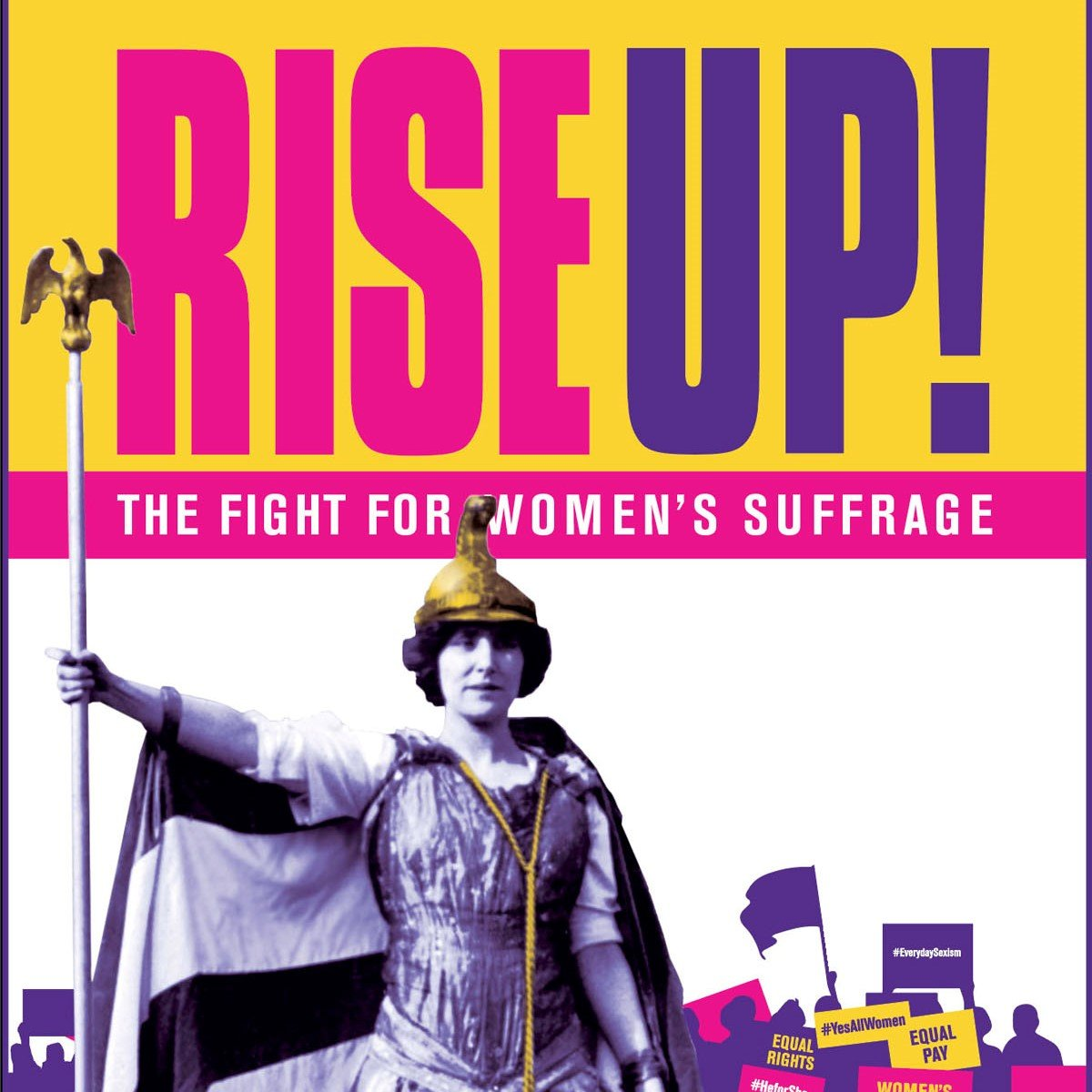 Rise Up! The Fight For Women's Suffrage Aug 20, 2020 - Jan 31, 2021