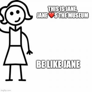Be Like Jane!